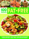Over 100 Fat-free Recipes (eBook): Calorie Counted Vegetarian and Non- Vegetarian Delicacies for a Slim Trim and Healthy Figure